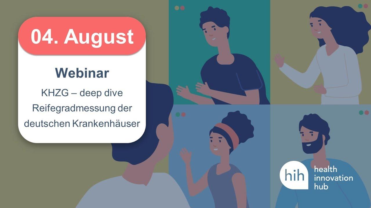 "KHZG – deep dive ""Reifegradmessung deutscher Krankenhäuser"", hih (health innovation hub), 4.8.2021"